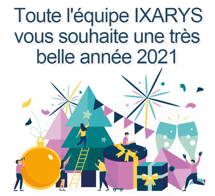 Ixarys vous souhaite une bonne année 2021